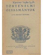 Történelemi olvasmányok a VI. osztály számára - Vajda György Mihály, Kosáry Domokos