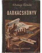 Barkácskönyv - Sztrókay Kálmán