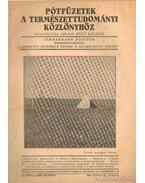 Pótfüzetek a Természettudományi Közlönyhöz 1942. április-június 74. kötet 2. szám 226.füzet - Gombocz Endre, Szabó-Patay József