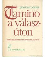 Tamino a válaszúton - Ujfalussy József