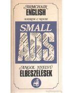 Small ADS - Angol nyelvű elbeszélések - ROUSE, ANDREW C