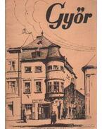 Győr - Czigány Jenő, Mónus Imre
