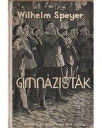 Gimnázisták - Speyer, W.