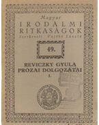 Reviczky Gyula prózai dolgozatai I. - Vajthó László