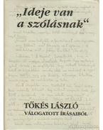 Ideje van a szólásnak - Tőkés László
