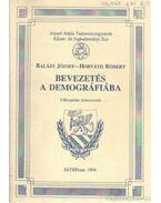 Bevezetés a demográfiába - Balázs József, Horváth Róbert