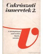 Cukrászati ismeretek 2. - Dunszt Károly