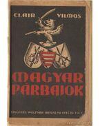 Magyar párbajok II. kötet - Clair Vilmos