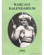 Karcagi kalendárium 1997 - Körmendi Lajos