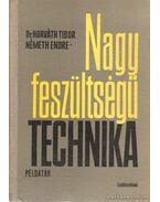 Nagyfeszültségű technikai példatár - Horváth Tibor, Németh Endre