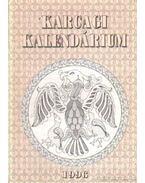 Karcagi Kalendárium 1996. - Körmendi Lajos