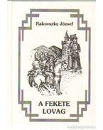 A fekete lovag - Rakovszky József