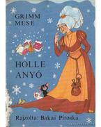 Holle anyó - Grimm