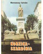 Korzika, Szardínia - Bereznay István