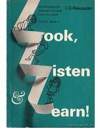 Look, Listen, and Learn! 3 - Nézz, Hallgass és tanulj! - Alexander,L. G.
