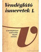 Vendéglátó ismeretek I-II-III. kötet - Hajdu Endre