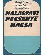 Halastavi pecsenyekacsa - Balogh László, Kozma Lajos, Mosonyi Géza