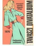 Tavaszi divatalbum 1976. - Hegedűs Ibolya