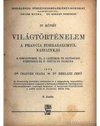 Világtörténelem IV. kötet - Csapodi Csaba, Dr. Berlász Jenő