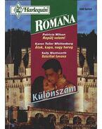 Repülj velem - Átok, kapa, nagyharag - Szicíliai tavasz 1997/2 Romana Különszám. - Whittenburg, Karen Toller, Wentworth, Sally, Wilson, Patricia