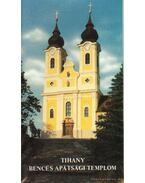 Tihany Bencés apátsági templom - Uzsoki András