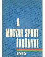 A magyar sport évkönyve 1972 - Antal Zoltán
