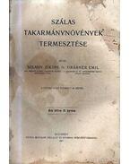 Szálas takarmánynövények termesztése - Grábner Emil, Szilassy Zoltán