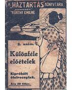 Különféle előételek - Kürthy Emilné (szerk.)