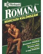 Elveszett emlékek - Őseink jogán - A nagy feladvány - Romana Márciusi különszám 1995/2. - Browning, Dixie, Leone, Laura, Malek, Doreen Owens
