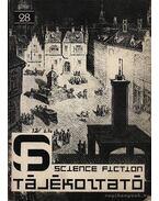 Science Fiction Tájékoztató 28 - Csernai Zoltán