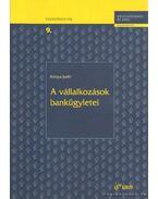 A vállakozások bankügyletei - Kónya Judit