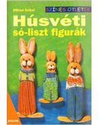 Húsvéti só-liszt figurák - Seibel, Hiltrud