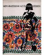 Népi hímzéseink az öltözködésben 1971. - Cser Ferencné