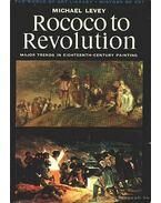 Rococo to Revolution - Levey, Michael