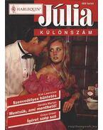 Szenvedélyes büntetés; Mentsük, ami menthető; Ígéret szép szó - 1998/4. Júlia különszám - Marton, Sandra, Green, Grace, Lawrence, Kim