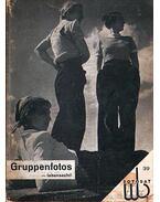 Gruppenfotos - lebensecht! / Csoprtképek - életképek! - Döring F. W.