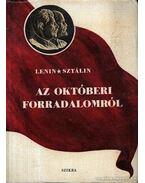 Az Októberi Forradalomról - Sztálin, Lenin