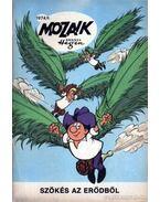 Szökés az erődből (Mozaik 1974/11.) - Hegen, Hannes
