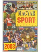Magyar sportévkönyv 2003 - Ládonyi László
