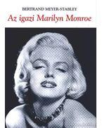Az igazi Marilyn Monroe - Meyer-Stabley, Bertrand