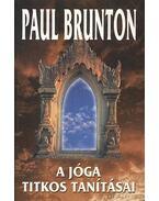 A jóga titkos tanításai - Brunton, Paul
