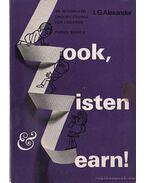 Look, Listen, and Learn! 4 - Nézz, Hallgass és tanulj! - Alexander,L. G.