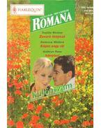 Zavaró tényező - Képes vagy rá! - Iránytaxi - Romana Különszám 27. kötet - Ross, Kathryn, Winters, Rebecca, Weston, Sophie