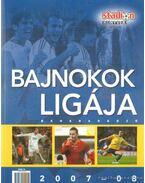 Bajnokok ligája 2007-08 - Moncz Attila