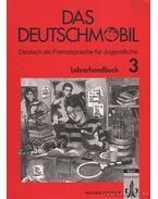 Das Deutschmobil - Lehrerhandbuch 3 - Jutta Douvitsas-Gamst, Sigrid Xanthos-Kretzschmer