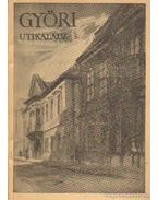 Győri utikalauz - Czigány Jenő