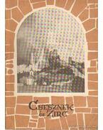Csesznek és Zirc - Zákonyi Ferenc