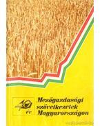 Mezőgazdasági szövetkezetek Magyarországon 40 év - Gulyás Pál