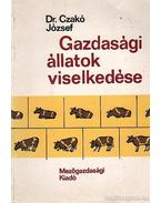Gazsasági állatok viselkedése - Czakó József