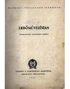 Erdőműveléstan 6. Javított kiadás 1955 - Pankotai Gábor